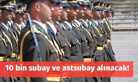 10 bin subay ve astsubay alınacak!