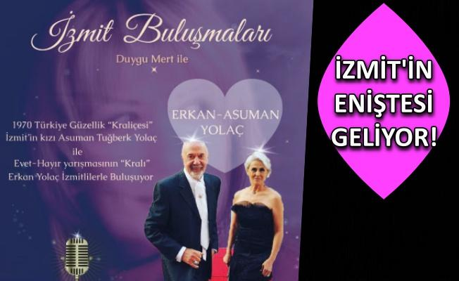Erkan-Asuman Yolaç Çifti İzmit Buluşmaları ile Geliyor!