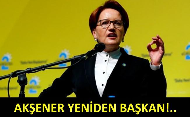 Meral Akşener İYİ Parti Genel Başkanı seçildi!
