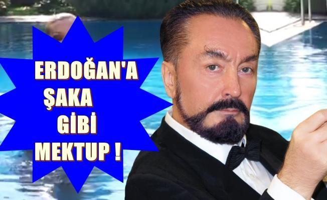 Oktar, Erdoğan'a mektup gönderdi!