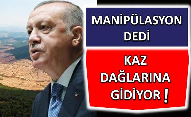 Erdoğan oraya gidiyor!