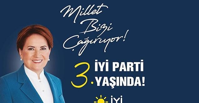 İYİ Parti, 3.yaşını kutlayacak!