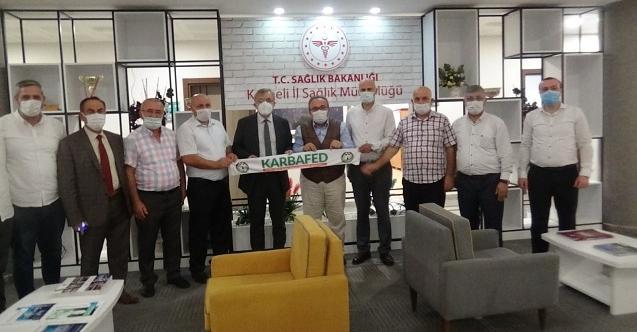 KARBAFED, İl Sağlık Müdürü Yüksel Pehlevan'ı ziyaret etti!