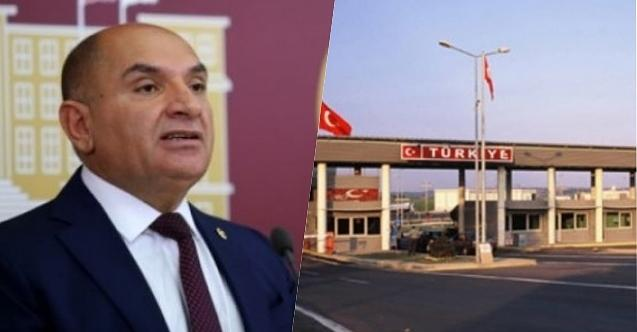 """Tarhan sordu: """"Sınır Kapılarını TOBB mu Yönetiyor, Devlet mi?!"""""""