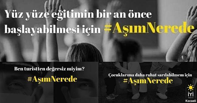 """İYİ Parti Kocaeli'den kampanya: """"Aşım nerde?"""""""