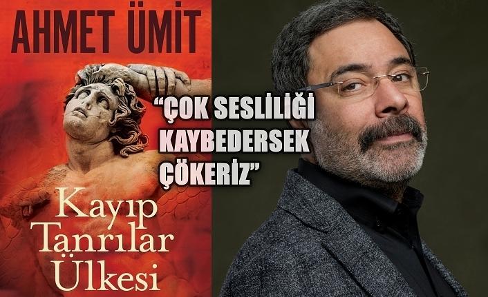 Ahmet Ümit ile yeni romanı Kayıp Tanrılar Ülkesi üzerine...